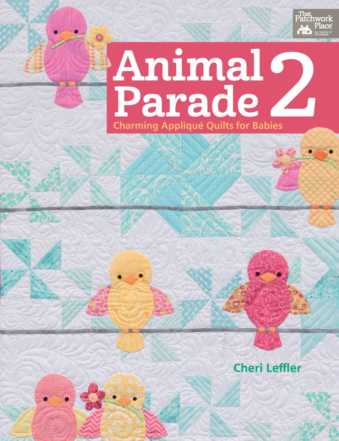 Animal Parade 2 Quilt Book
