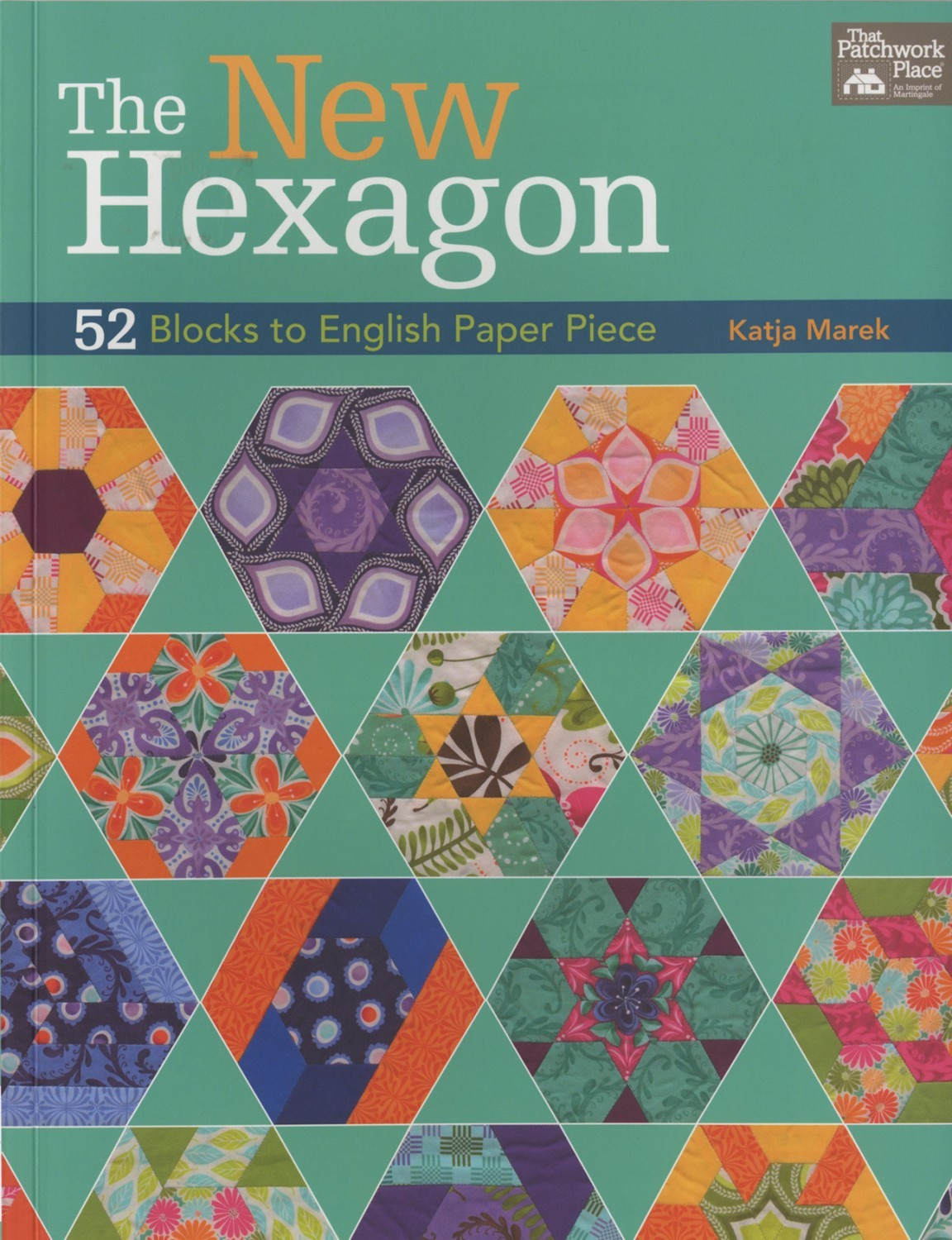 The New Hexagon Quilt Book