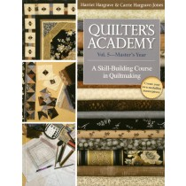 Quilter's Academy Vol. 5 - Master's Year