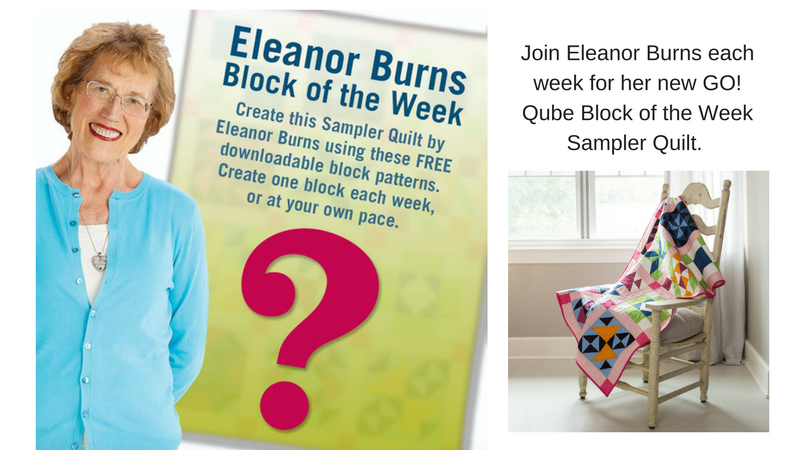 Accuquilt Block of the Week with Eleanor Burns