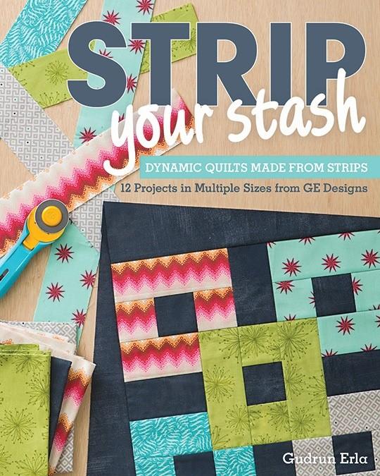 Strip Your Stash Quilt Book